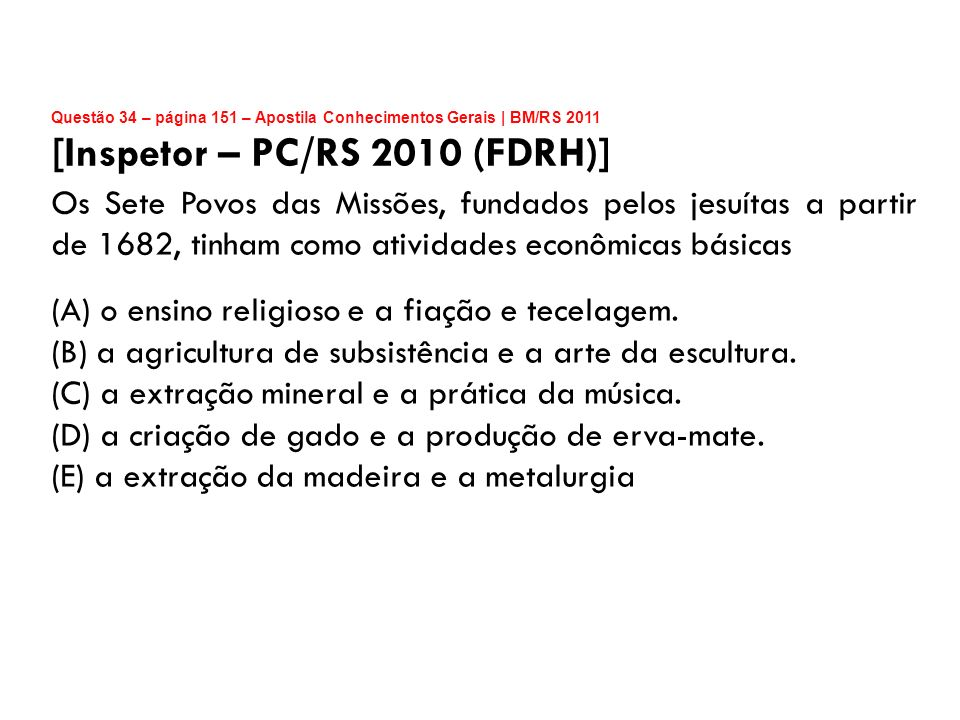 [Inspetor – PC/RS 2010 (FDRH)]